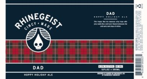 Dad, By Rhinegeist Brewing, Cincinnati Ohio