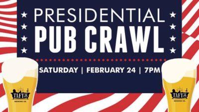 Presidential Pub Crawl @ Taft's Brewing Company - Brewpourium & Apizza | Cincinnati | OH | United States