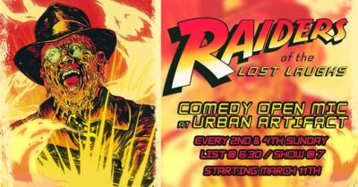 Raiders of the Lost Laughs - Stand Up Comedy Open Mic @ Urban Artifact | Cincinnati | OH | United States