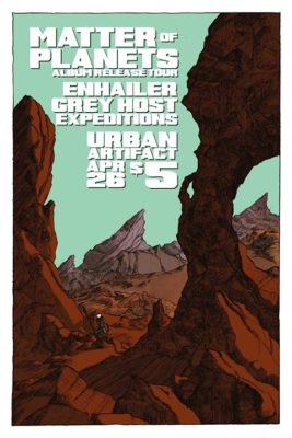 Matter of Planets / Enhailer / Grey Host / Expeditions @ Urban Artifact | Cincinnati | OH | United States