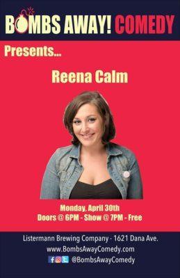 Bombs Away! Comedy Presents: Reena Calm @ Listermann Brewing Company | Cincinnati | OH | United States